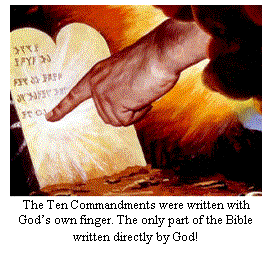 The Ten Commandments were written with God's own finger.